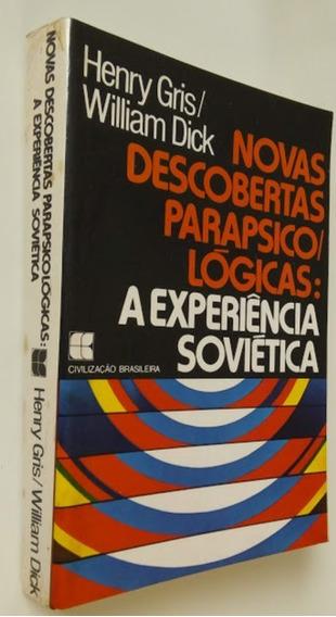 Novas Descobertas Parapsicológicas: A Experiência Soviética