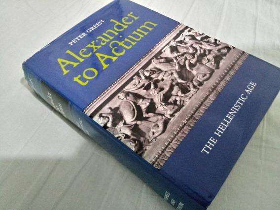 Alexander To Actium - Periodo Helenístico (inglês)