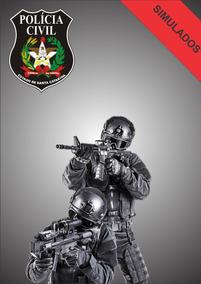 Simulados Polícia Civil De Santa Catarina - Snipers Concurso