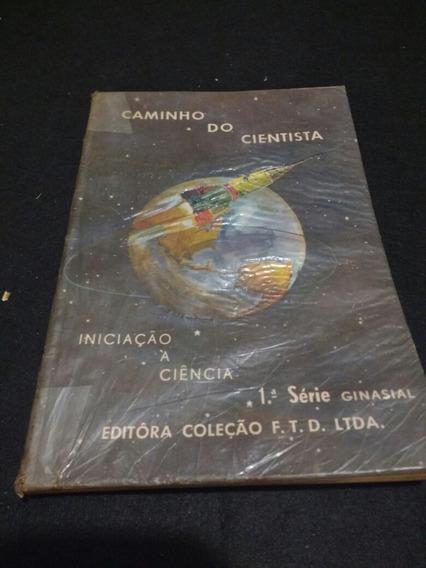 Caminho Do Cientista - Irmãos Maristas.