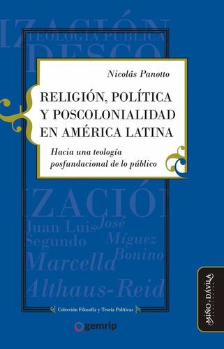 Religión, Política Y Poscolonialidad En América Latina
