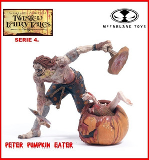 Twisted Fairy Tales: Peter Pumpkin Eater. Mcfarlane Toys.