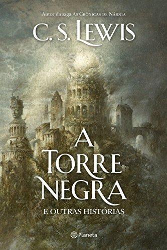 Livro A Torre Negra E Outras Histórias C.s Lewis