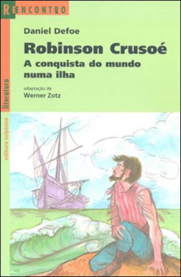 Robinson Crusoe - Coleçao Reencontro Juvenil