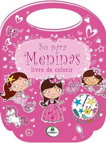 Imagem 1 de 1 de Livro De Colorir - Só Para... Meninas
