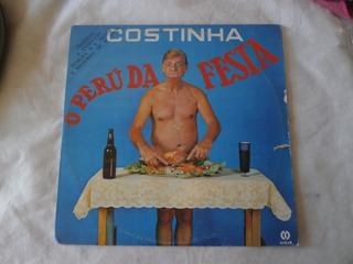 Lp Costinha O Perú Da Festa, Disco Vinil, Ano 1981, Piadas