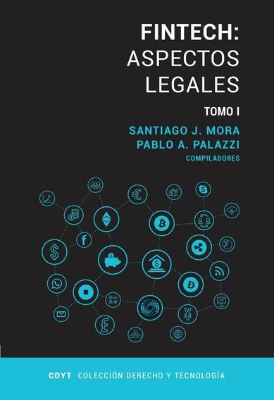 Fintech: Aspectos Legales - Tomo 1 Y 2