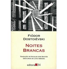 Noites Brancas - Fiodor Dostoievski