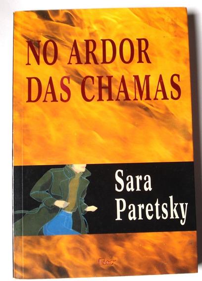 No Ardor Das Chamas Sara Paretsky Livro