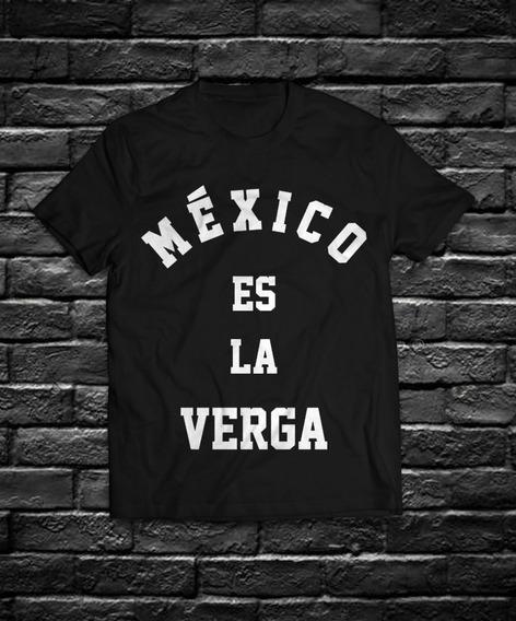 Playera Mexco Es La Verga