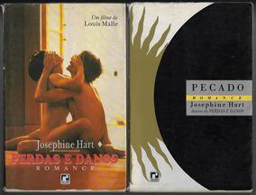 2 Livros Josephine Hart Perdas E Danos / Pecado