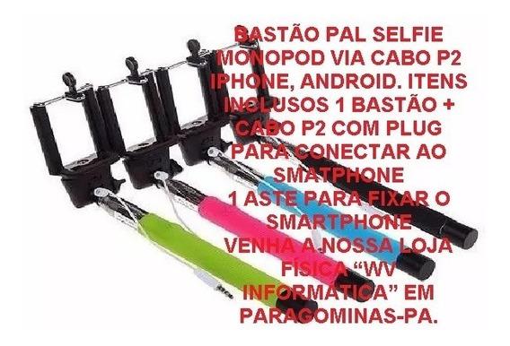 Bastão Pal Selfie Monopod Via Cabo P2 iPhone, Android. Itens