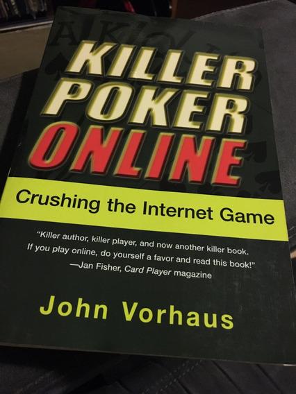 Livro Killer Poker Online - John Vorhaus