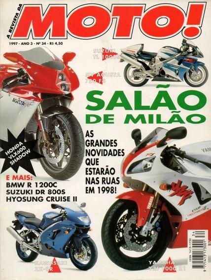 Moto! N°34 Bmw R1200c Suzuki Dr 800s Honda 600 Shadow Milão