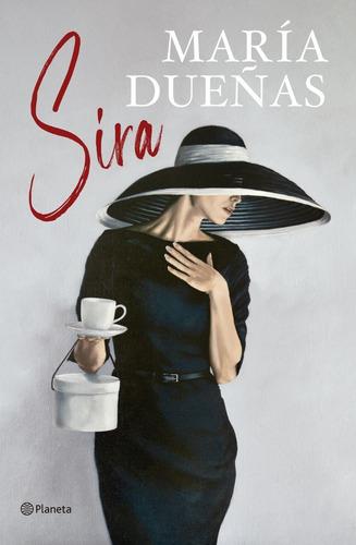 Sira - Maria Dueñas - Planeta - Libro
