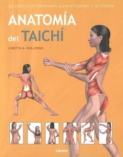 Anatomía Del Taichi, Loretta Wollering, Librero