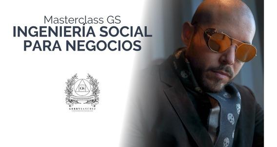 Masterclass Gs Ingeniería Social [completo]