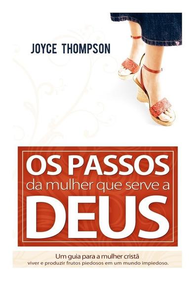 Livro: Os Passos Da Mulher Que Serve A Deus - Joyce Thompson