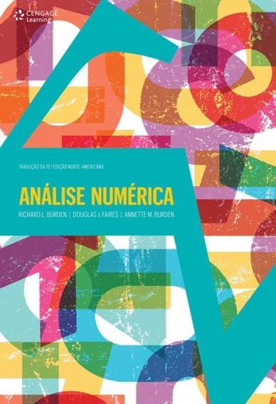 Analise Numerica - Traducao Da 10ª Ed Norte- Americana