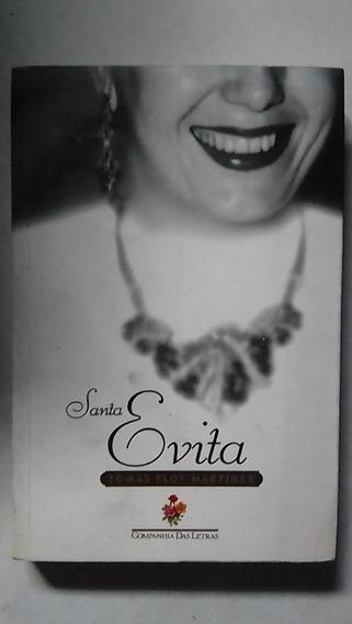 Livro Santa Evita - Tomás Eloy Martínez Companhia Das Letras