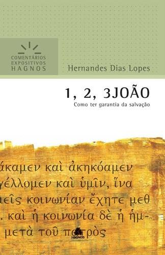 Livro H.d.lopes - Comentários Expositivos - 1,2,3 João