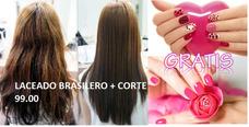 Laceado Brasilero + Corte Gratis Manicure Francesa