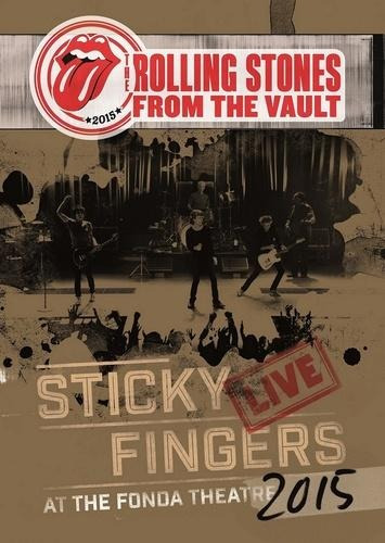The Rolling Stones - Sticky Fingers - Live At The Fonda Thea