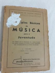 Principios Básicos Música P/juventude 1°volm1965-leia Descri