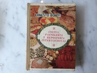 Libro Cocina Pasteleria Y Reposteria Internacional 1948.