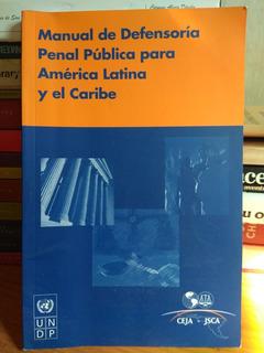 Manual De Defensoría Penal Pública Para América Latina Y...