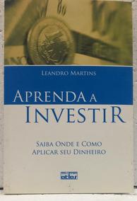 Aprenda A Investir Leandro Martins Editora Atlas