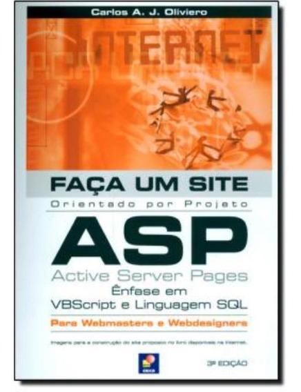 Faca Um Site Asp - Enfase Em Vbscript E Linguagem Sql