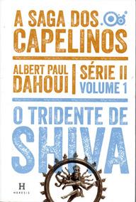 A Saga Dos Capilinos, Série 2, O Tridente De Shiva