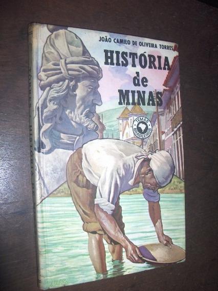 Historia De Minas Gerais João Camilo De Oliveira Torres