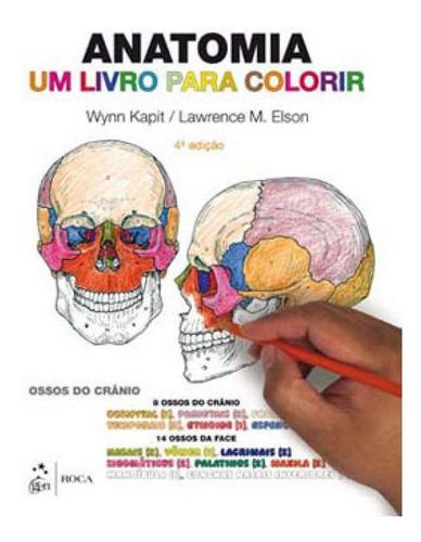 Imagem 1 de 1 de Anatomia - Um Livro Para Colorir