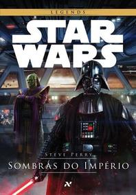 Star Wars - Sombras Do Império - Perry, Steve - Aleph
