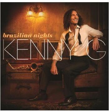 Kenny G - Brazilian Nights (cd) Novo Garantia