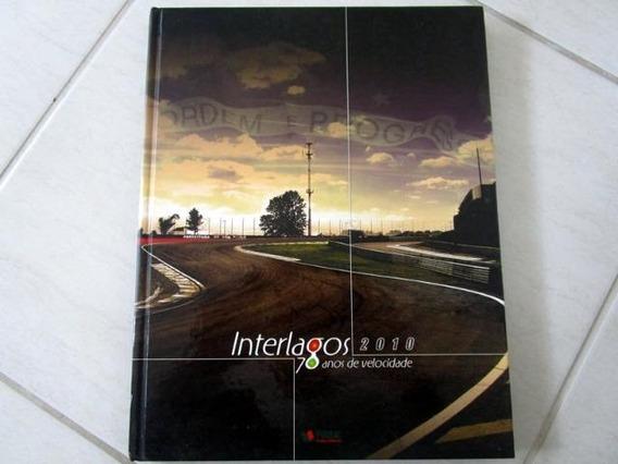 Livro Anuário Interlagos 70 Anos De Velocidade Automobilismo