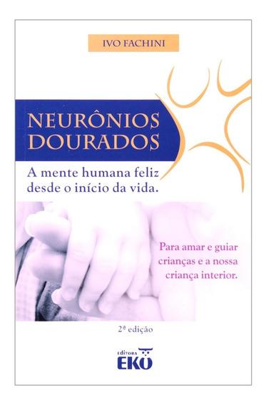 Neuronios Dourados A Mente Humana 2ªed