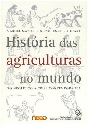 Livro História Das Agriculturas No Mundo