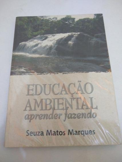 Educação Ambiental Aprender Fazendo