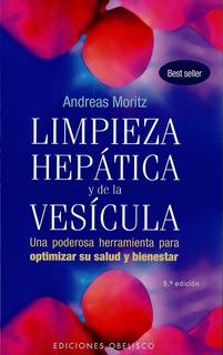 Libro Limpieza Hepática Y De La Vesicula, Andreas Moritz Dhl