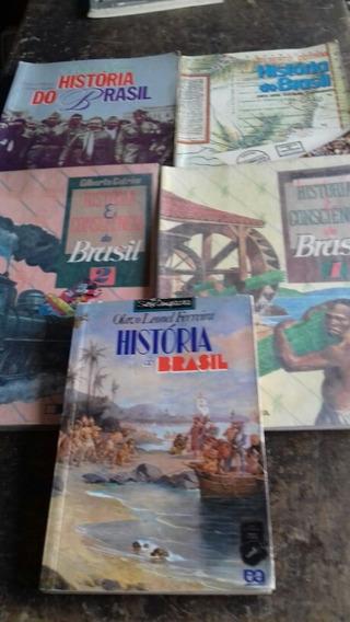 5 Livros História Do Brasil-1° E 2° Grau - Frete Grátis