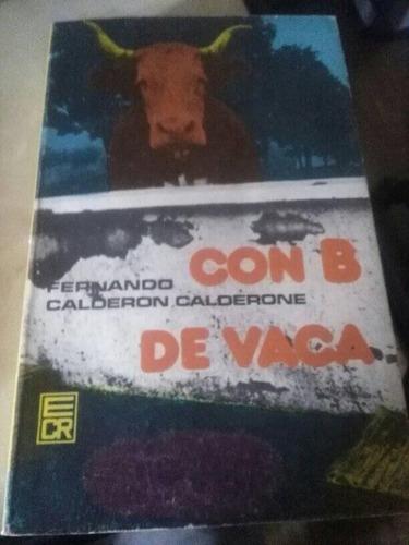 Con B De Vaca. Fernando Calderon