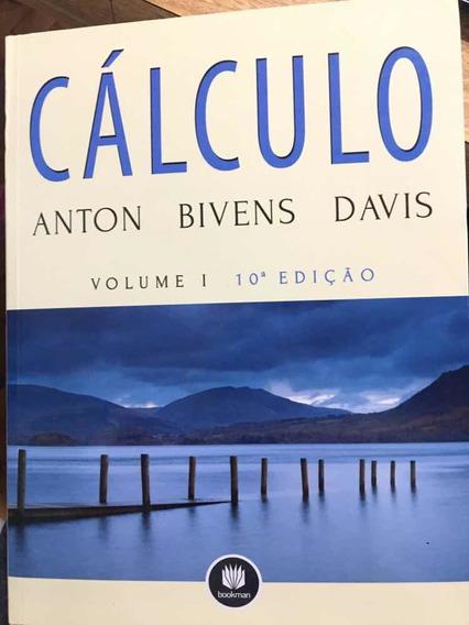 Cálculo - Anton Bivens Davis, Vol. 1