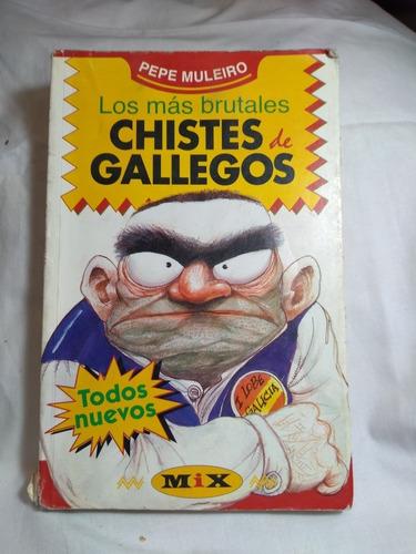Libro, Chistes De Gallegos De Pepe Muleiro