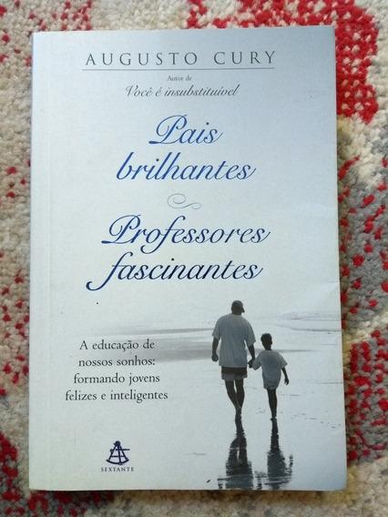 Livro Pais Brilhantes, Professores Fascinantes, Augusto Cury