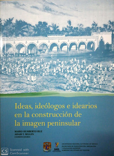 Ideas Ideologos E Idearios En La Construccion De La Imagen