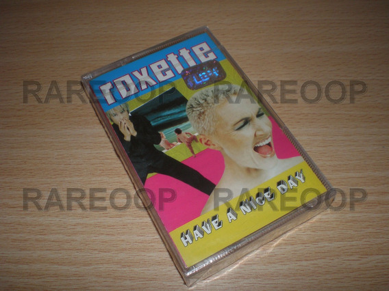 Roxette Have A Nice Day (cassette) (arg) Nuevo J1