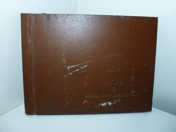 Catálogo De Moedas Brasileiras De Prata - Kurt Prober